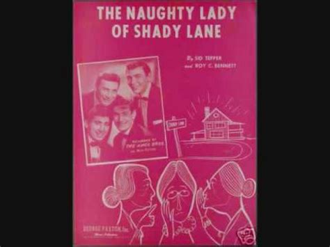 The Ames Brothers - The Naughty Lady of Shady Lane (1954